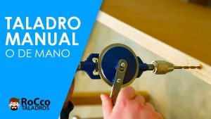 Taladro Manual